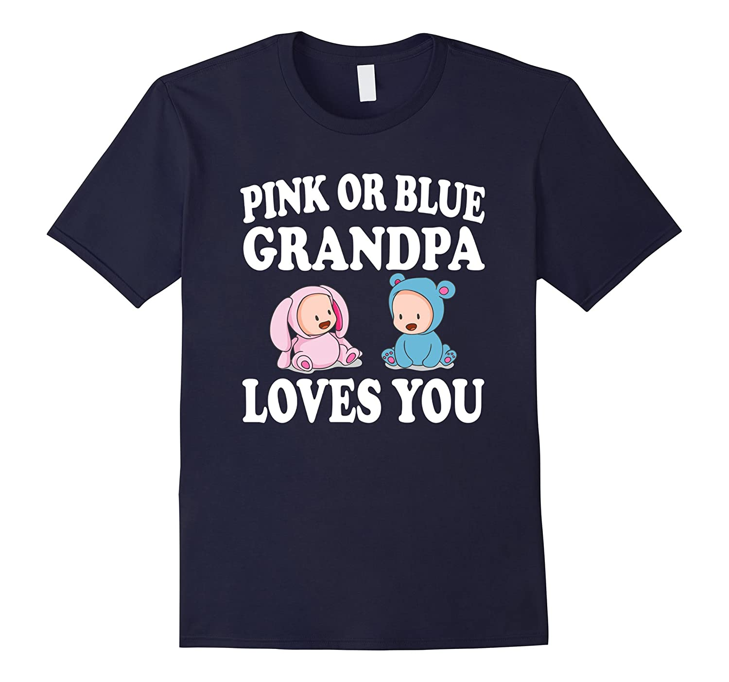 Pink Or Blue Grandpa Loves You Gender Reveal Shirt-FL