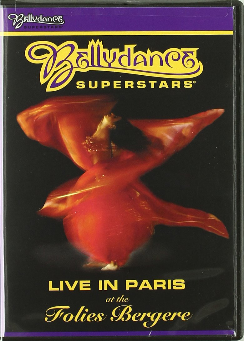 Bellydance Superstars Live in Paris at the Folies Bergere by Universal Music