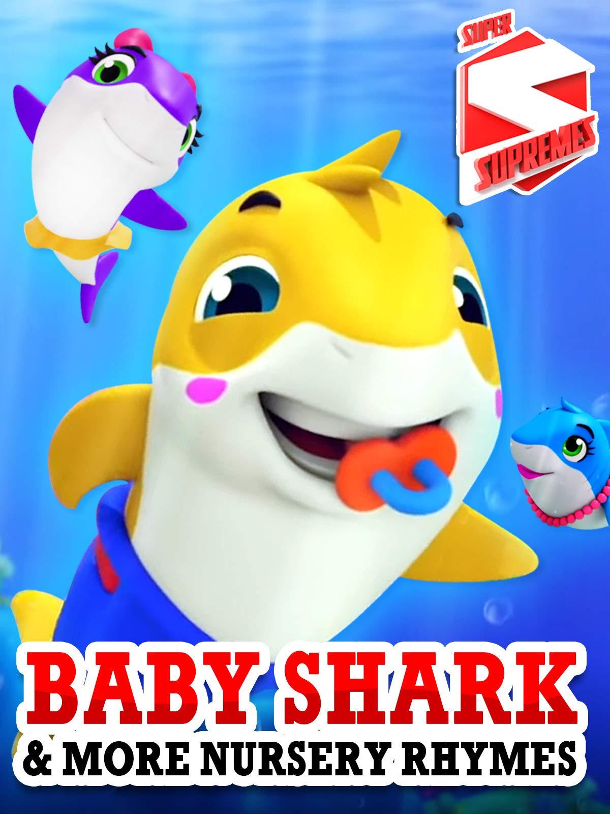 Baby Shark & More Nursery Rhymes - Super Supremes