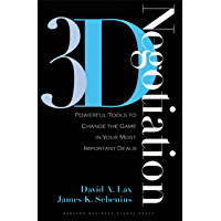 3-d Negotiation: Powerful Tools to Change the Game in Your Most Important Deals (English Edition)