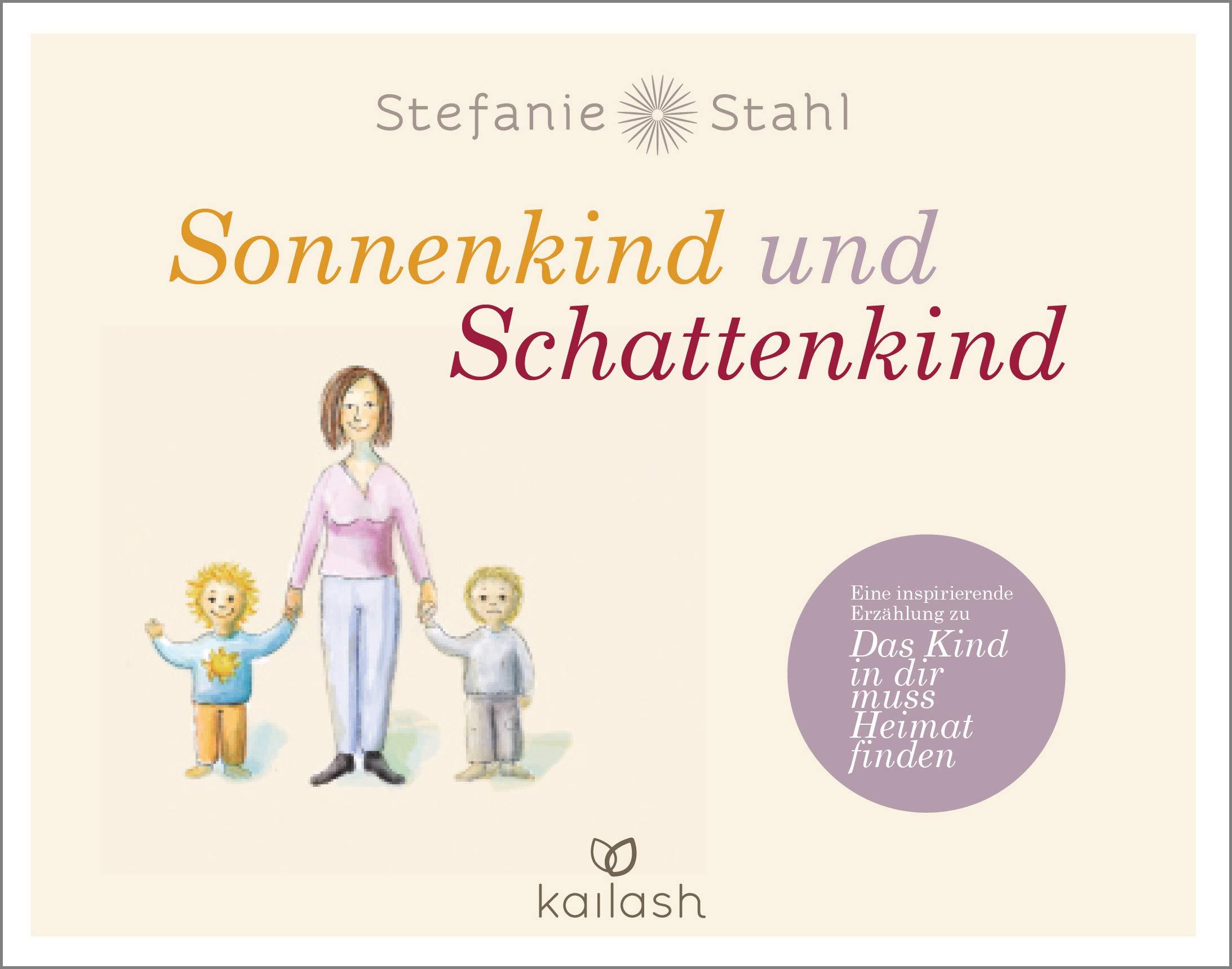Sonnenkind Und Schattenkind Eine Inspirierende Erzählung Zu Das