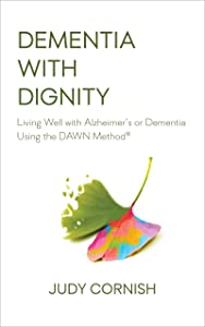 Sweepstakes: Dementia With Dignity: Living Well with Alzheimer's or Dementia...