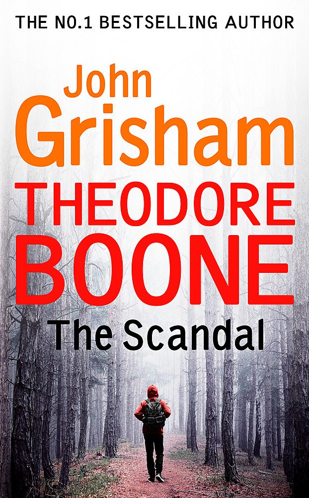 Download Theodore Boone: The Scandal: Theodore Boone 6 PDF