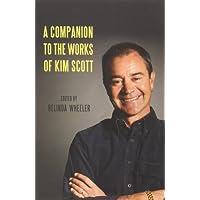 A Companion to the Works of Kim Scott
