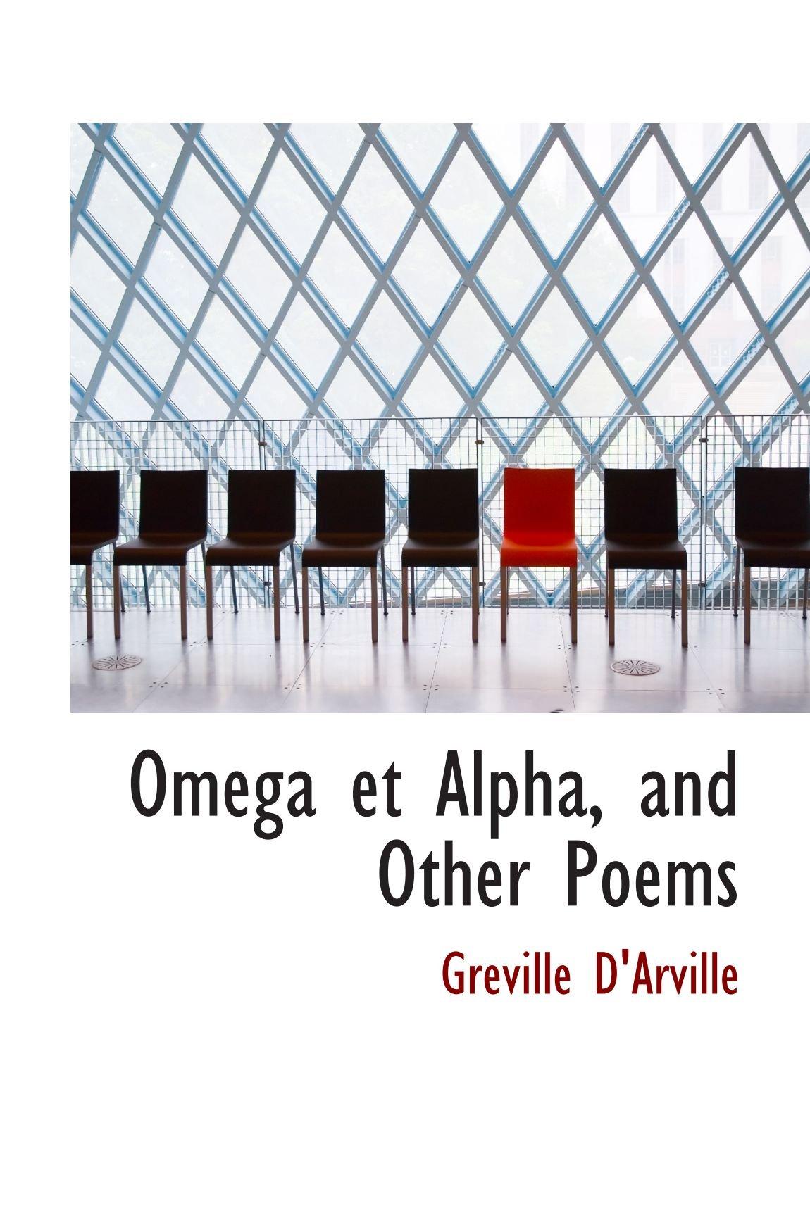 Download Omega et Alpha, and Other Poems pdf epub