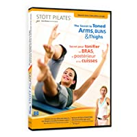 STOTT PILATES: The Secret to Toned Arms, Buns & Thighs (English/French)