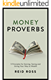 Money Proverbs: 9 Principles for Earning, Saving, and Giving Your Way to Wealth
