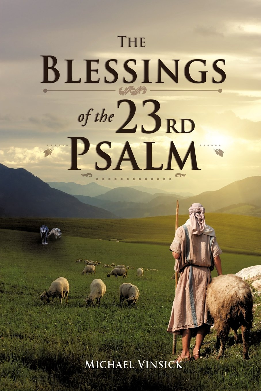 Read Online The Blessings of the 23rd Psalm ebook