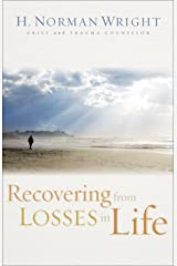 Recovering from Losses in Life Kindle Edition