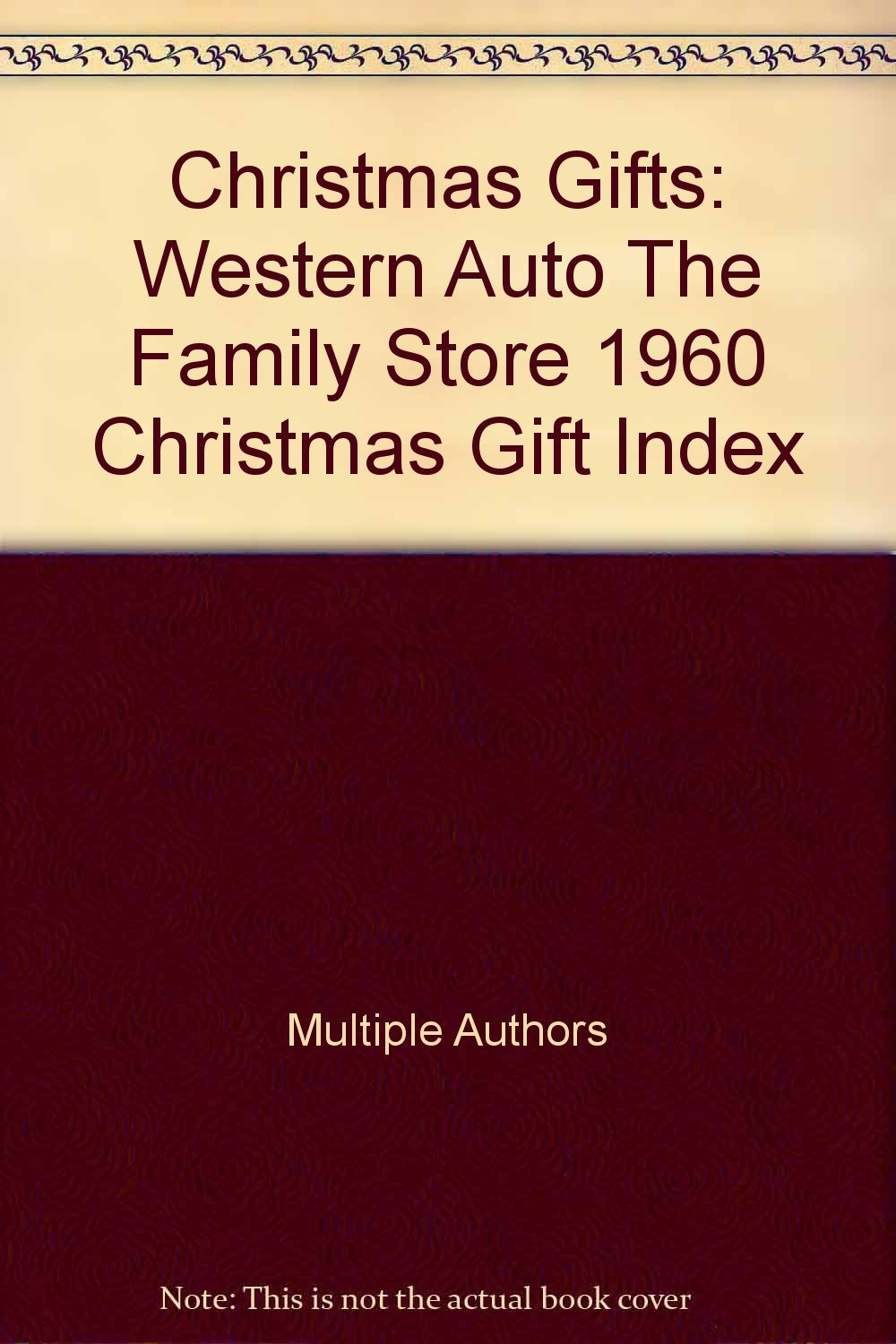Christmas Gifts: Western Auto The Family Store 1960 Christmas Gift ...