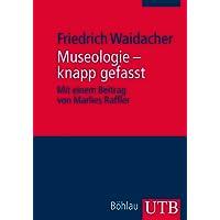 Museologie - knapp gefasst (Utb)