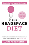 The Headspace Guide to... Mindful Eating: 10 days to finding your ideal weight