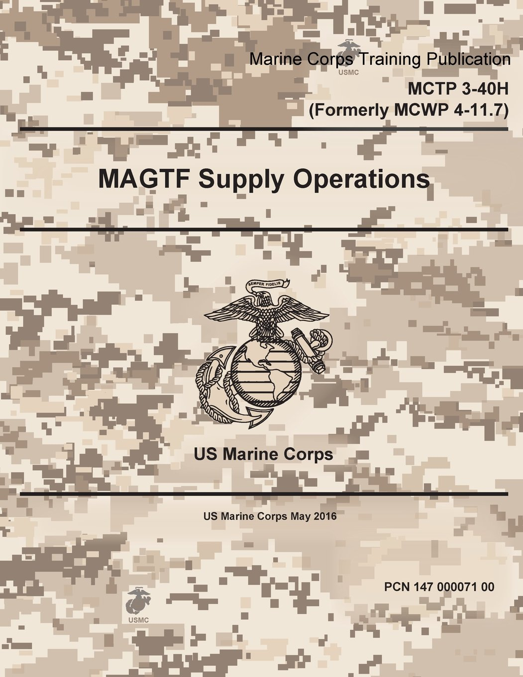 Read Online Marine Corps Techniques Publication MCTP 3-40H (MCWP 4-11.7) MAGTF Supply Operations May 2016 ebook