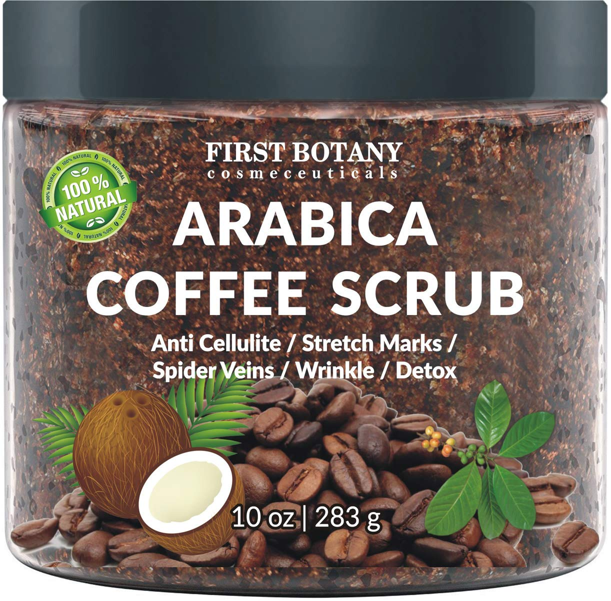 100% Natural Arabica Coffee Scrub with Organic Coffee, Coconut and Shea Butter - Best Acne, Anti Cellulite and Stretch Mark treatment, Spider Vein Therapy for Varicose Veins & Eczema 10 oz by First Botany Cosmeceuticals