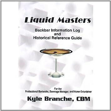 Liquid Masters Backbar Informa Kyle Branche Amazon De Musik