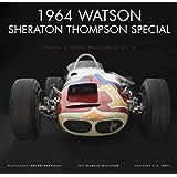 1964 Watson Sheraton Thompson Special (Stance & Speed Monograph Series, No. 4)