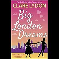 Big London Dreams (London Romance Series Book 8) (English Edition)
