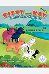 KITTY AND KAT - Quest for Squint (Kitty and Kat Adventure series Book 2) Kindle Edition