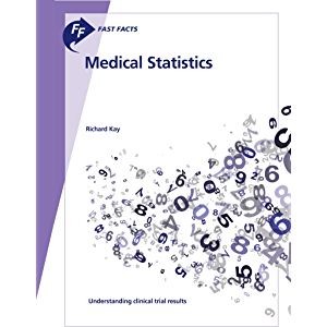 Fast Facts: Medical Statistics: Understanding clinical trial results