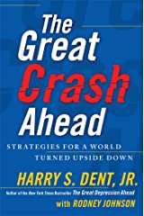 The Great Crash Ahead: Strategies for a World Turned Upside Down Hardcover