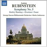Rubinstein: Symphony No 5 [Horia Andreescu] [Naxos: 8557005]