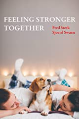Feeling Stronger Together Kindle Edition