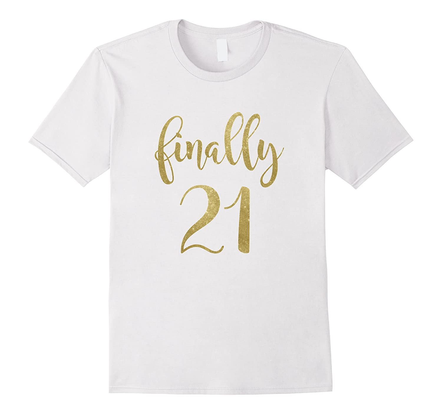 21st Birthday Shirt Ideas For Her