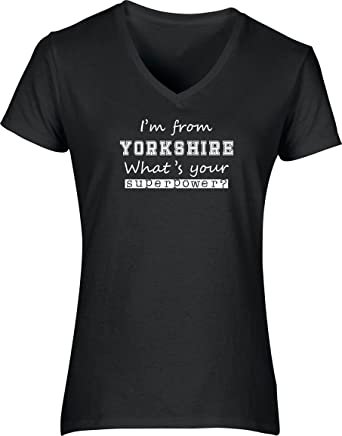 c6d3e3f07906 Hippowarehouse I;m from Yorkshire What's Your Superpower? Womens V-Neck  Short Sleeve t-Shirt (Specific Size Guide in Description): Amazon.co.uk:  Clothing