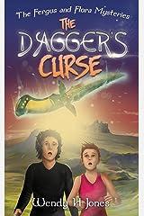 The Dagger's Curse (The Fergus & Flora Mysteries Book 1) Kindle Edition