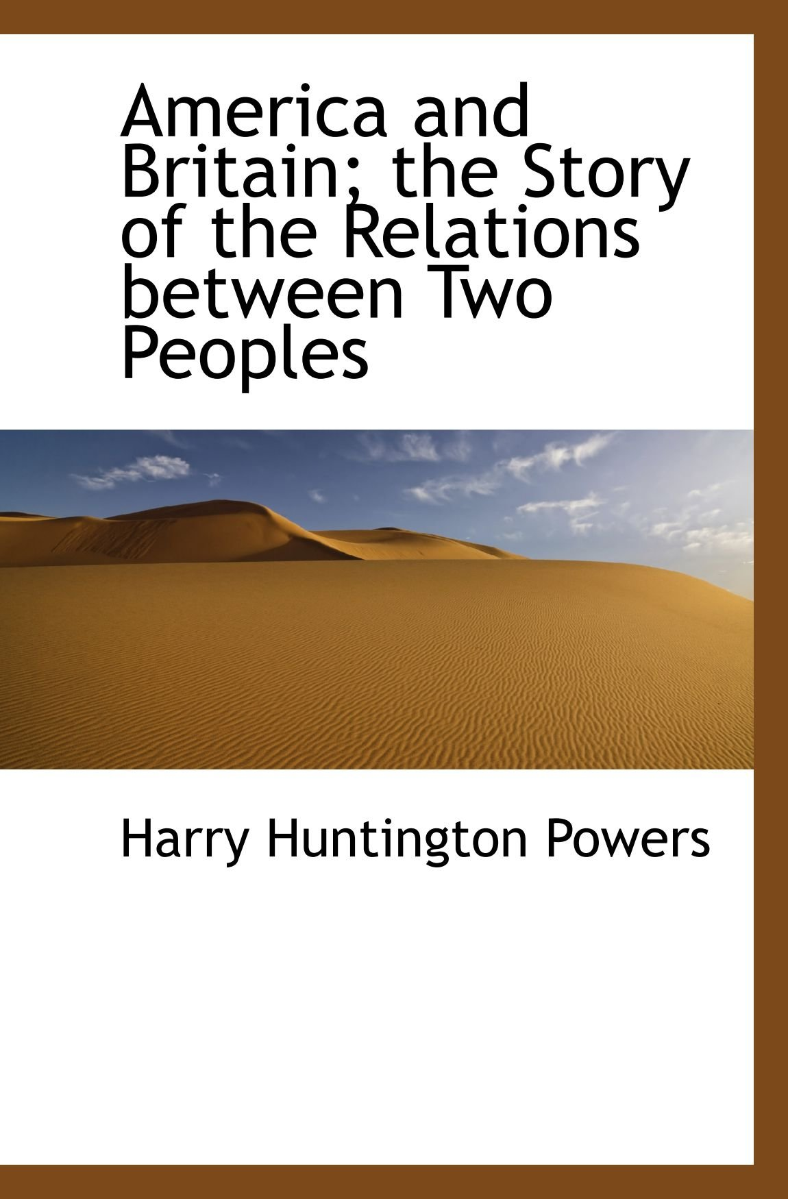 America and Britain; the Story of the Relations between Two Peoples PDF