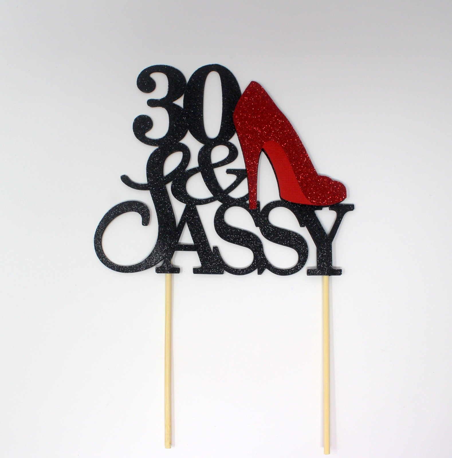 All About Details CAT30SABRE 30 and Sassy Cake Topper (Black and Red), 6in Wide and 5in Tall with 2-pcs of 4in Wood skewers.