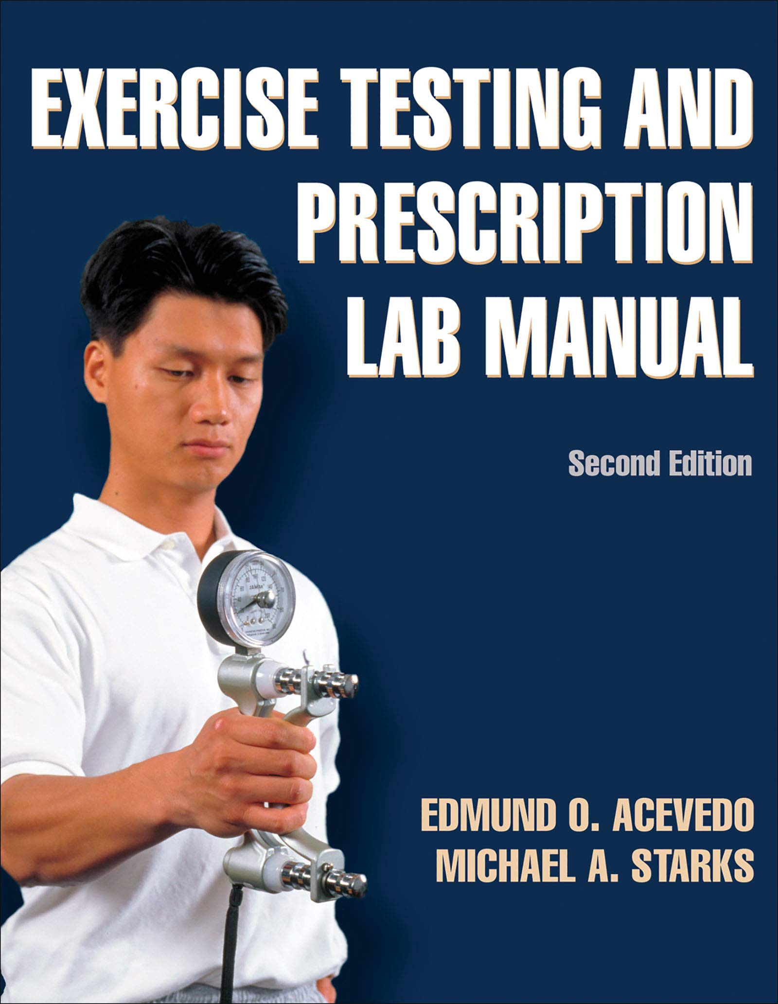 Exercise Testing and Prescription Lab Manual-2nd Edition: Edmund Acevedo,  Michael Starks: 9780736087285: Sports Medicine: Amazon Canada