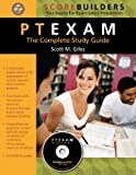 PTEXAM: The Complete Study Guide [With CDROM]