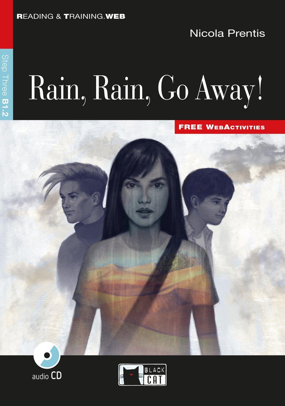 Rain Rain Go Away: Englische Lektüre für das 4. und 5. Lernjahr. Buch + Audio-CD (Reading & training)