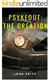 Psykeout: The Creation