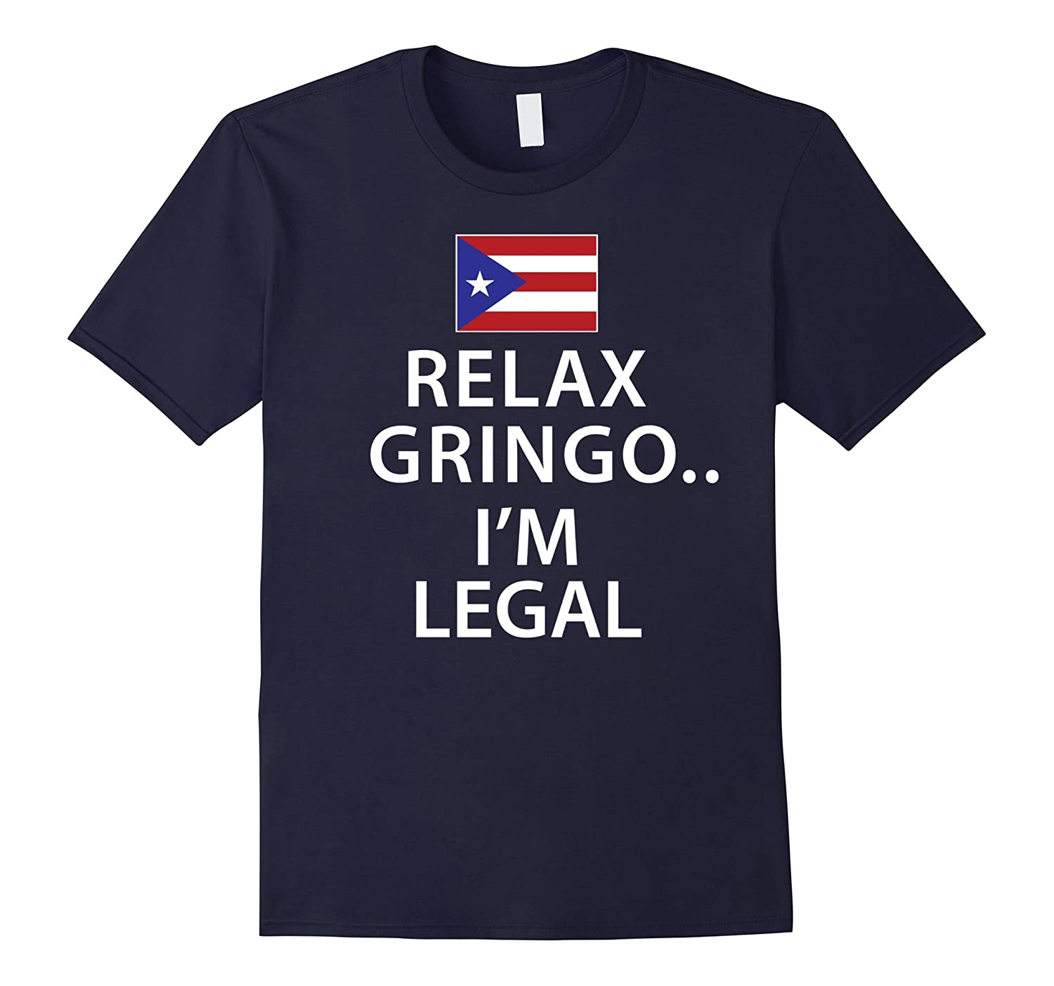 Relax Gringo Im Legal Shirt for Men Women Kids-TD