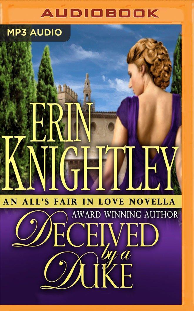 Read Online Deceived by a Duke (All's Fair in Love) pdf