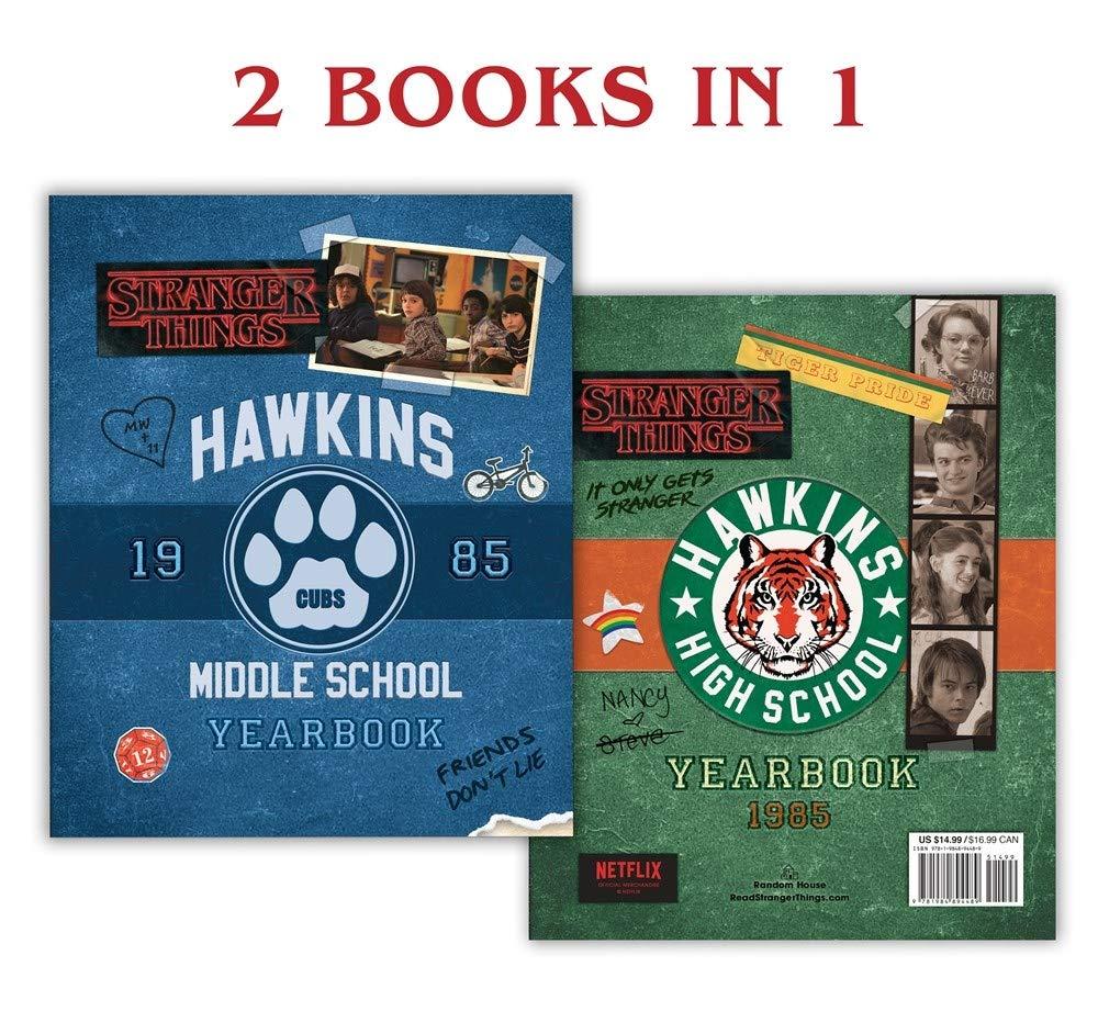 Hawkins Middle School Yearbook Hawkins High School Yearbook Stranger Things Gilbert Matthew J 9781984894489 Amazon Com Books