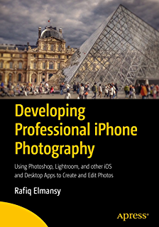 The Photographer's Guide to Using Snapseed - Kindle edition