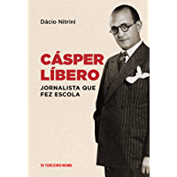 Cásper Líbero: Jornalista que fez escola
