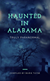 Haunted In Alabama (Truly Paranormal Book 1)