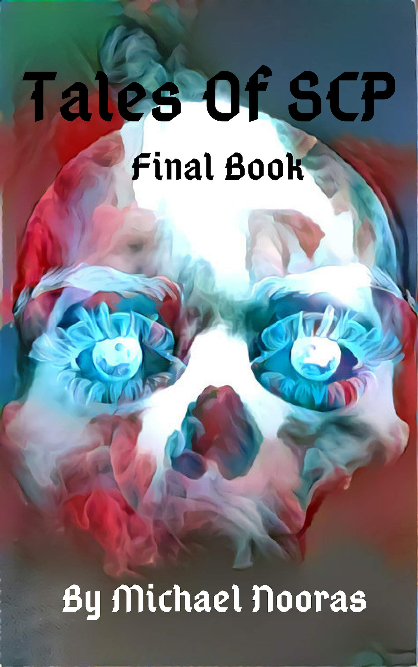 Tales Of SCP: Final Book