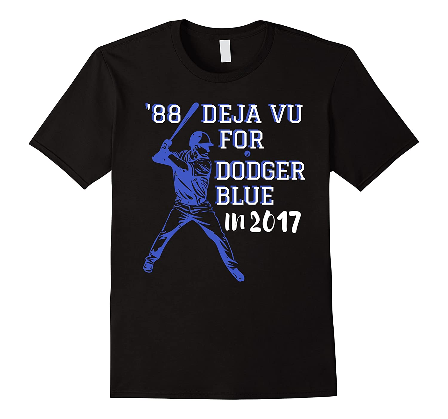 '88 Deja Vu For Dodger Blue In 2017 Los Angeles Baseball Tee-Rose