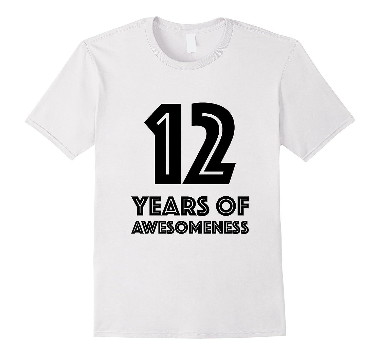 12th Birthday Shirt Gift Age 12 Twelve Year Old Boy Girl T Ah My