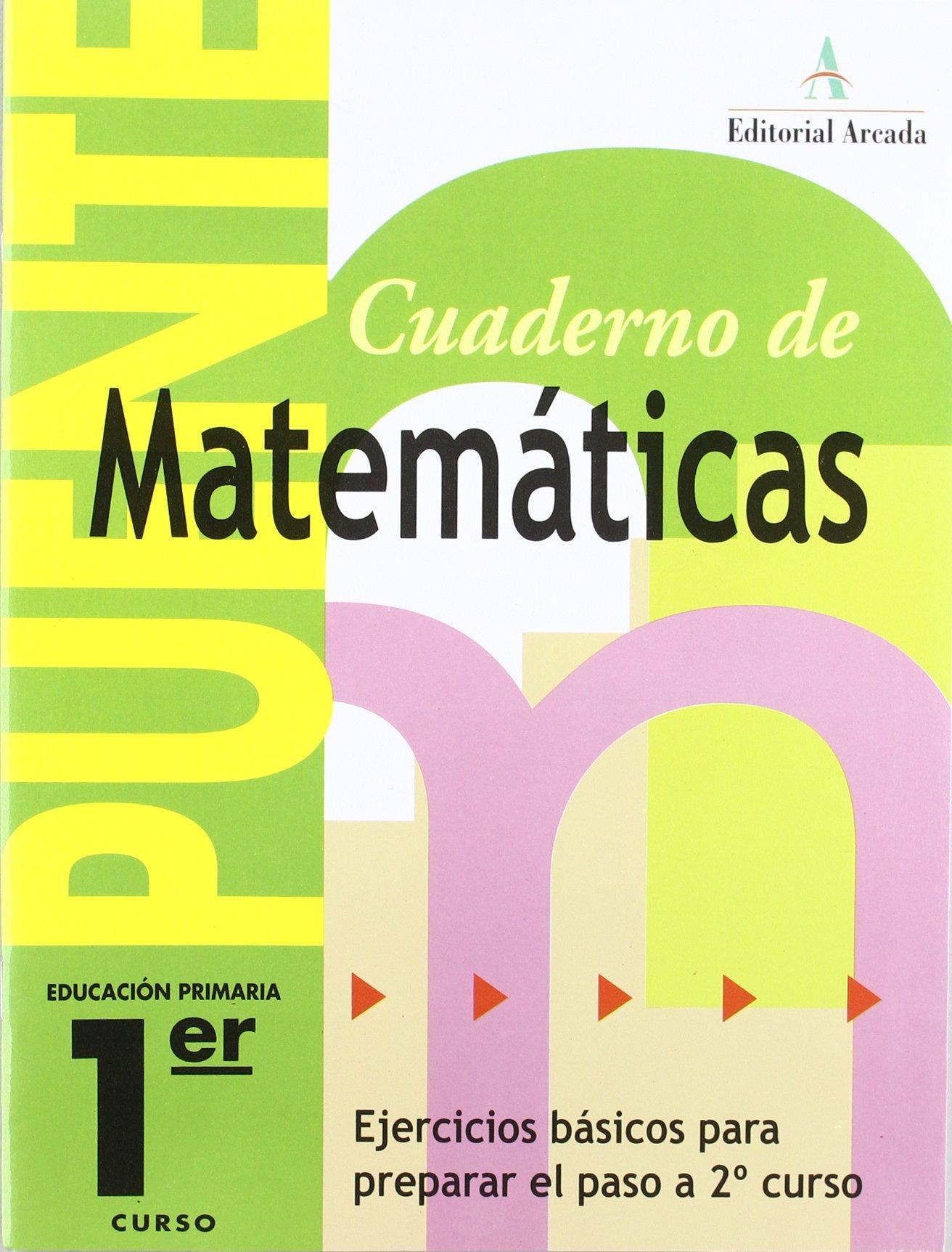Cuaderno De Matemáticas. Puente 1er Curso Primaria ...