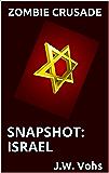 Zombie Crusade   Snapshot: Israel