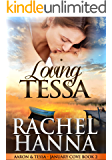 Loving Tessa: Aaron & Tessa (January Cove Book 2)