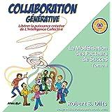 Collaboration Générative: Libérer La Puissance Créative de l'Intelligence Collective