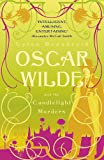 Oscar Wilde and the Candlelight Murders: Oscar Wilde Mystery: 1