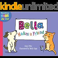 Bella Makes a Friend: A Bella the Cat Book